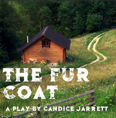 The Fur Coat - A Play by Candice Jarrett
